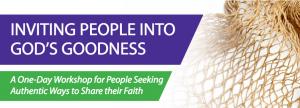 Inviting People Into God's Goodness, Workshop, Birmingham First UMC