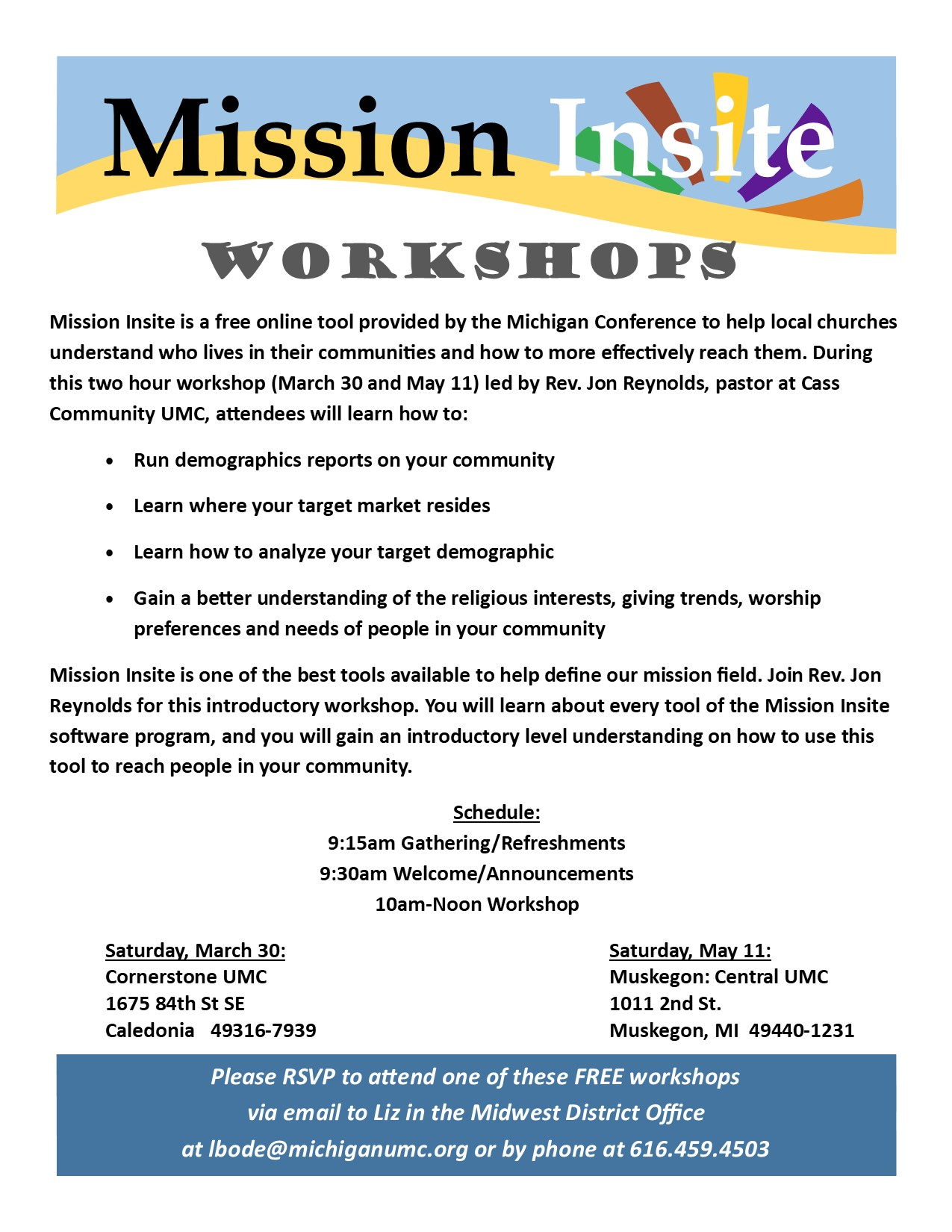 MissionInsite, Workshop, Midwest District