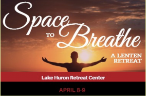 Space to Breathe Lenten Retreat