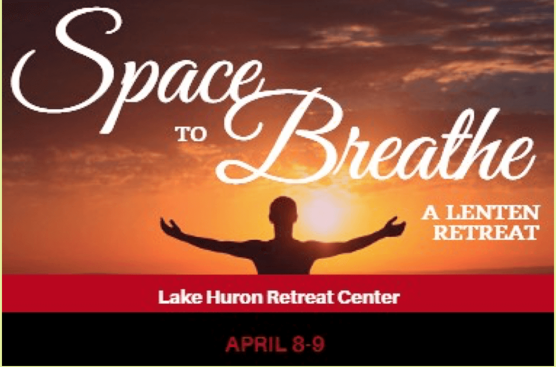 Space to Breathe Lenten Retreat