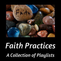 faith practices playlists