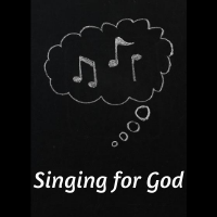 singing for God bubble