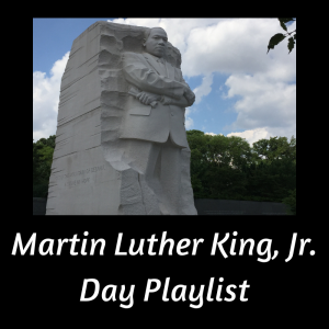 link to MLK Day Playlist