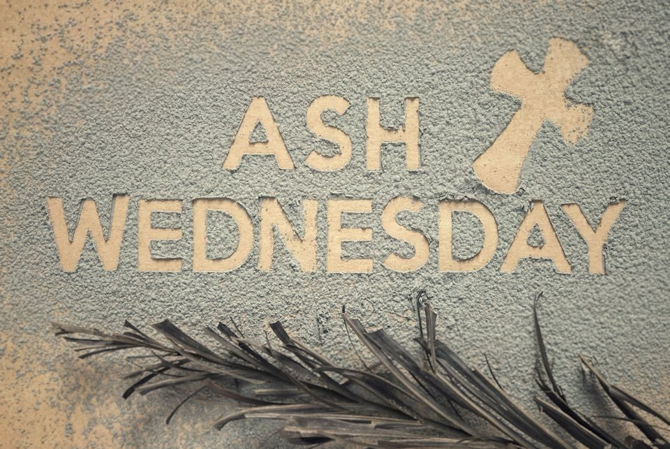 Lent begins Ash Wednesday