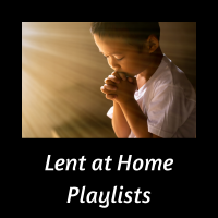 link to lent at home playlists