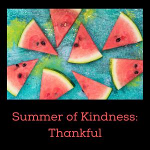 Summer of Kindness Thankful playlist