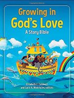Growing in God's Love A Story Bible